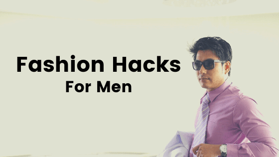 Fashion Hack For Mens